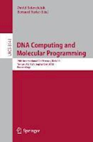 DNA Computing and Molecular Programming: 19th International Conference, DNA 2013, Tempe, AZ, USA, September 22-27, 2013, Proceedings
