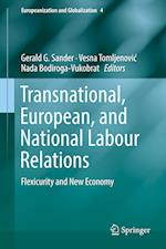 Transnational, European, and National Labour Relations (Europeanization and Globalization, nr. 4)