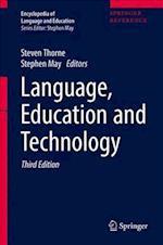 Language, Education and Technology (Encyclopedia of Language and Education)