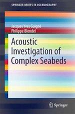 Acoustic Investigation of Complex Seabeds (Springerbriefs in Oceanography)