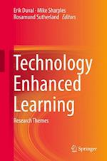 Technology Enhanced Learning : Research Themes