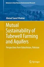 Mutual Sustainability of Tubewell Farming and Aquifers (Advances in Asian Human-Environmental Research)