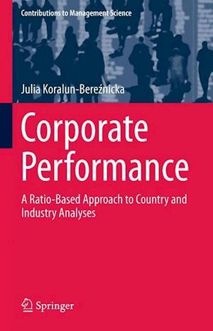 Corporate Performance : A Ratio-Based Approach to Country and Industry Analyses