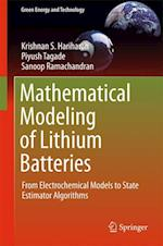 Mathematical Modeling of Lithium Batteries : From Electrochemical Models to State Estimator Algorithms