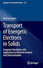 Transport of Energetic Electrons in Solids : Computer Simulation with Applications to Materials Analysis and Characterization af Maurizio Dapor