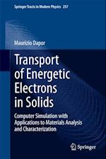 Transport of Energetic Electrons in Solids af Maurizio Dapor
