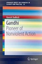Gandhi (Springerbriefs on Pioneers in Science and Practice, nr. 33)