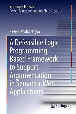 A Defeasible Logic Programming-Based Framework to Support Argumentation in Semantic Web Applications