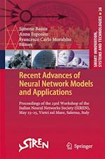 Recent Advances of Neural Network Models and Applications af Simone Bassis