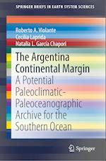 The Argentina Continental Margin (Springerbriefs in Earth System Sciences)