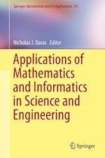 Applications of Mathematics and Informatics in Science and Engineering af Nicholas J. Daras