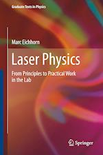 Laser Physics : From Principles to Practical Work in the Lab