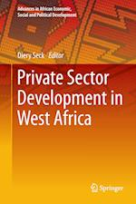 Private Sector Development in West Africa af Diery Seck