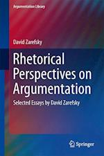 Rhetorical Perspectives on Argumentation af David Zarefsky