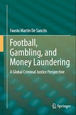 Football, Gambling, and Money Laundering