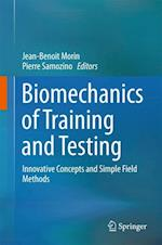 Biomechanics of Training and Testing : Innovative Concepts and Simple Field Methods