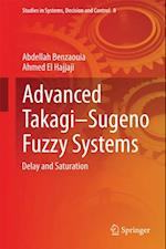 Advanced TakagiSugeno Fuzzy Systems af Abdellah Benzaouia