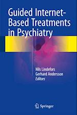 Guided Internet-Based Treatments in Psychiatry