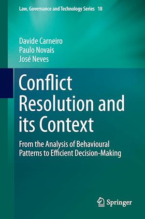 Conflict Resolution and its Context : From the Analysis of Behavioural Patterns to Efficient Decision-Making