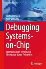 Debugging Systems-on-Chip (Embedded Systems)