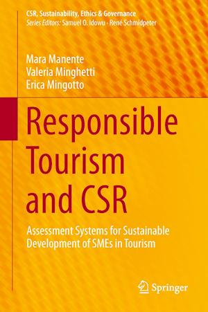 Responsible Tourism and Csr: Assessment Systems for Sustainable Development of Smes in Tourism