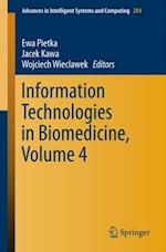Information Technologies in Biomedicine, Volume 4 (Advances in Intelligent Systems and Computing)