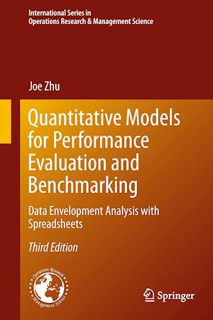 Quantitative Models for Performance Evaluation and Benchmarking : Data Envelopment Analysis with Spreadsheets