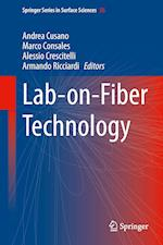 Lab-on-Fiber Technology (SPRINGER SERIES IN SURFACE SCIENCES, nr. 56)