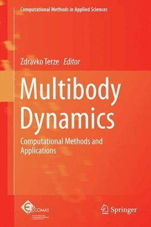 Multibody Dynamics : Computational Methods and Applications