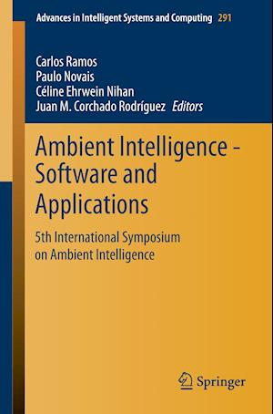 Ambient Intelligence - Software and Applications : 5th International Symposium on Ambient Intelligence