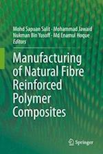 Manufacturing of Natural Fibre Reinforced Polymer Composites af Mohammad Jawaid