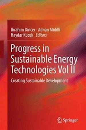 Progress in Sustainable Energy Technologies Vol II : Creating Sustainable Development