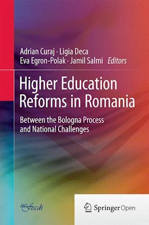 Higher Education Reforms in Romania : Between the Bologna Process and National Challenges