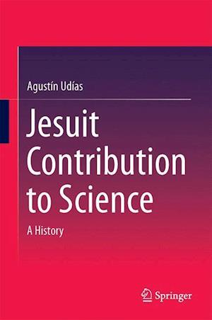 Jesuit Contribution to Science : A History