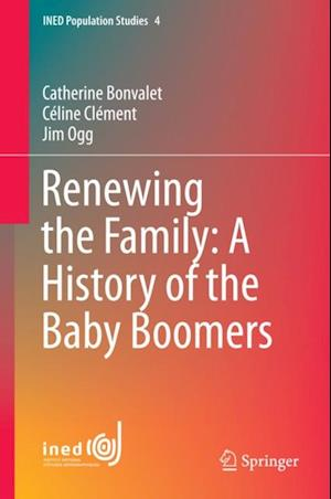 Renewing the Family: A History of the Baby Boomers af Jim Ogg