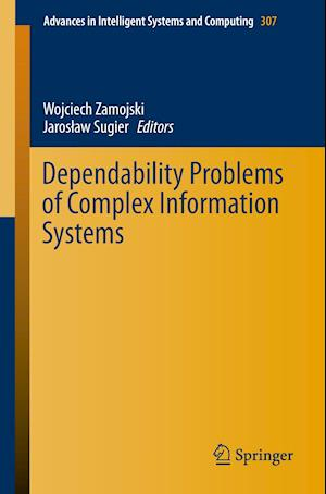 Dependability Problems of Complex Information Systems