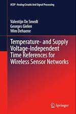Temperature- and Supply Voltage-Independent Time References for Wireless Sensor Networks af Wim Dehaene