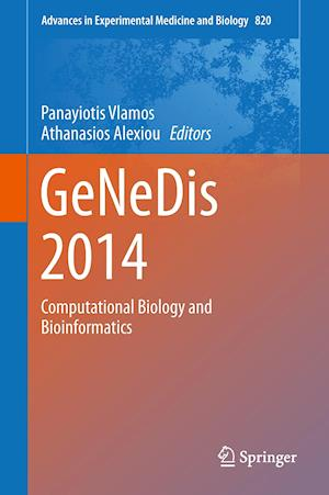 GeNeDis 2014 : Computational Biology and Bioinformatics