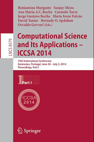 Computational Science and Its Applications - ICCSA 2014 : 14th International Conference, Guimarães, Portugal, June 30 - July 3, 204, Proceedings, Part