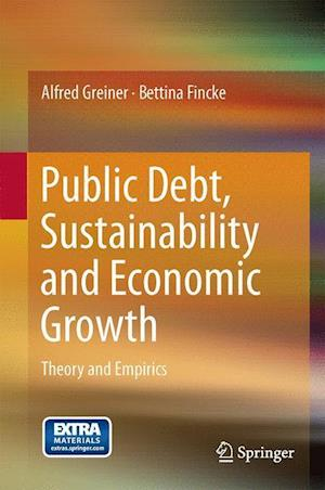 Public Debt, Sustainability and Economic Growth : Theory and Empirics