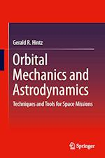 Orbital Mechanics and Astrodynamics