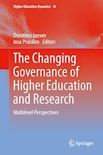 The Changing Governance of Higher Education and Research af Dorothea Jansen