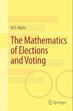 The Mathematics of Elections and Voting