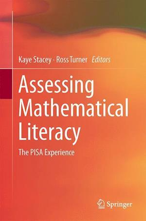 Assessing Mathematical Literacy : The PISA Experience