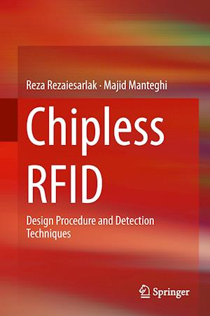 Chipless RFID : Design Procedure and Detection Techniques