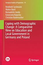 Coping with Demographic Change: A Comparative View on Education and Local Government in Germany and Poland af Reinhold Sackmann