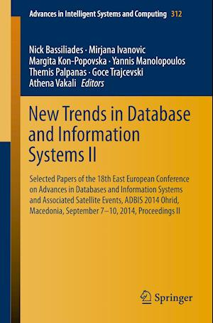 New Trends in Database and Information Systems II : Selected papers of the 18th East European Conference on Advances in Databases and Information Syst