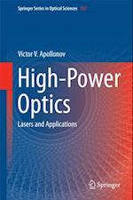 High-Power Optics (Springer Series in Optical Sciences)