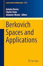 Berkovich Spaces and Applications af Antoine Ducros