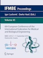 6th European Conference of the International Federation for Medical and Biological Engineering (Ifmbe Proceedings, nr. 45)